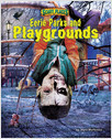 Cover: Eerie Parks and Playgrounds