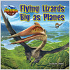 Cover: Flying Lizards Big as Planes