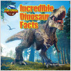 Cover: Incredible Dinosaur Facts
