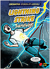 Cover: Lightning Strike Survivor!