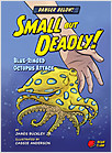 Cover: Small but Deadly!