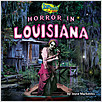 Cover: Horror in Louisiana