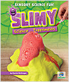Cover: Slimy Science Experiments