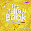 Cover: The Yellow Book: What to Do When You're Excited