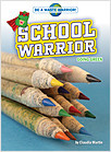 Cover: School Warrior
