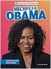Cover: Michelle Obama: Advocate and Role Model