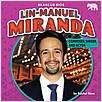 Cover: Lin-Manuel Miranda: Composer, Singer, and Actor