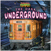 Cover: The Dark Underground