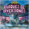 Cover: Parques de diversiones embrujados (Haunted Amusement Parks)