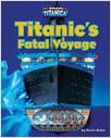 Cover: Titanic's Fatal Voyage