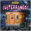 Cover: Subterráneos oscuros (The Dark Underground)
