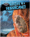 Cover: Mangled by a Hurricane!