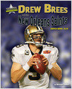 Cover: Drew Brees and the New Orleans Saints