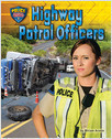 Cover: Highway Patrol Officers