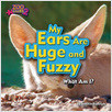 Cover: My Ears Are Huge and Fuzzy (Fennec Fox)