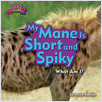 Cover: My Mane Is Short and Spiky (Hyena)