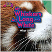 Cover: My Whiskers Are Long and White (Red Panda)