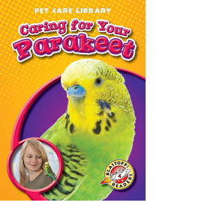 Cover: Caring for Your Parakeet