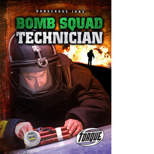 Cover: Bomb Squad Technician
