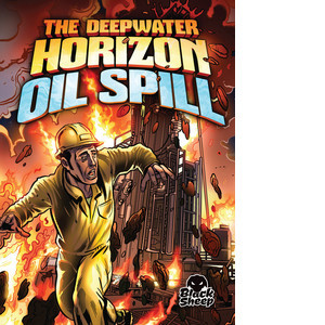 Cover: The Deepwater Horizon Oil Spill