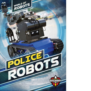 Cover: Police Robots
