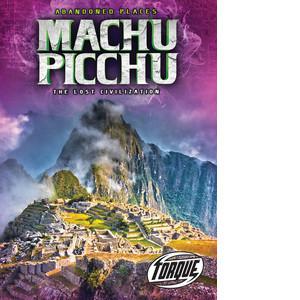 Cover: Machu Picchu: The Lost Civilization