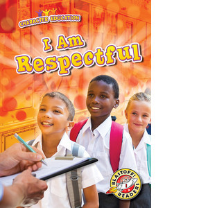 Cover: I Am Respectful