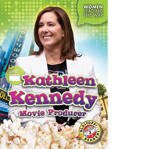 Cover: Kathleen Kennedy: Movie Producer