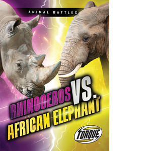 Cover: Rhinoceros vs. African Elephant