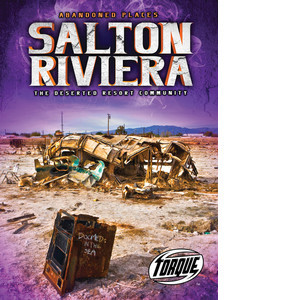 Cover: Salton Riviera: The Deserted Resort Community