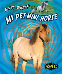 Cover: My Pet Mini Horse