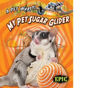 Cover: My Pet Sugar Glider