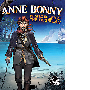 Cover: Anne Bonny: Pirate Queen of the Caribbean
