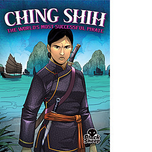 Cover: Ching Shih: The World's Most Successful Pirate