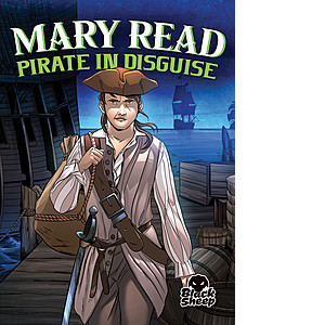 Cover: Mary Read: Pirate in Disguise