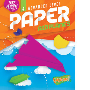 Cover: Advanced Level Paper Airplanes