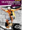 Cover: Skateboarding Street Style