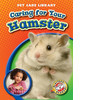 Cover: Caring for Your Hamster