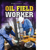 Cover: Oil Field Worker