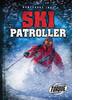 Cover: Ski Patroller