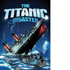 Cover: The Titanic Disaster