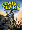 Cover: Lewis and Clark Map the American West