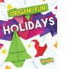 Cover: Origami Fun: Holidays