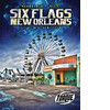 Cover: Six Flags New Orleans: The Ruined Theme Park
