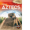 Cover: Ancient Aztecs