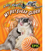 Cover: My Pet Sugar Glider