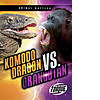 Cover: Komodo Dragon vs. Orangutan