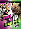 Cover: Siberian Tiger vs. Brown Bear