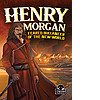 Cover: Henry Morgan: Feared Buccaneer of the New World
