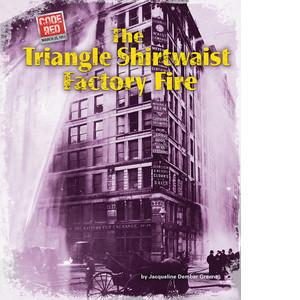 Cover: The Triangle Shirtwaist Factory Fire